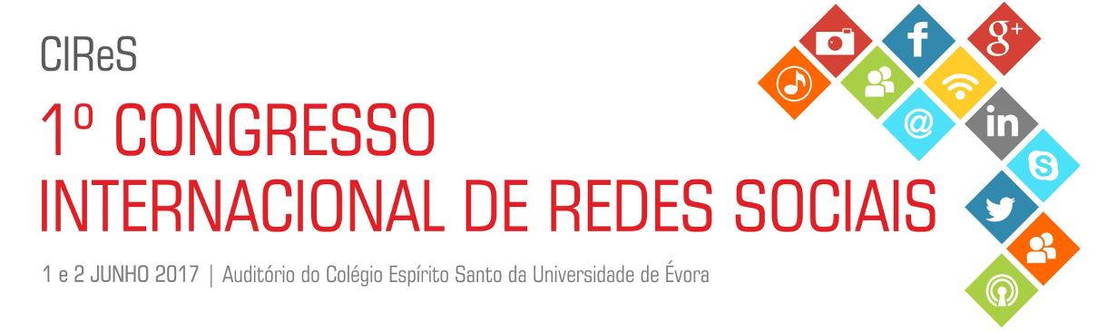 1.º Congresso Internacional de Redes Sociais (CIReS)